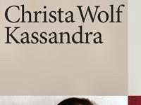 Christa Wolf Kassandra