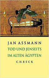 Jan Assmann über Tod und Jenseits